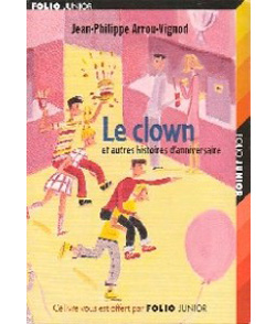 Le clown et autres histoires d'anniversaire
