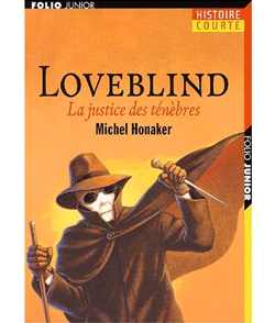 LOVEBLIND – La justice des ténèbres